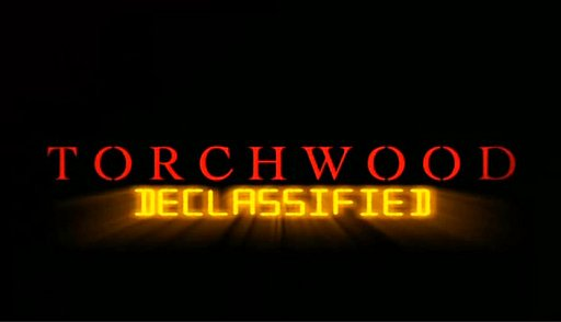 Torchwood_Declassified