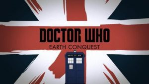 [DOWNLOAD] Doctor Who: Earth Conquest