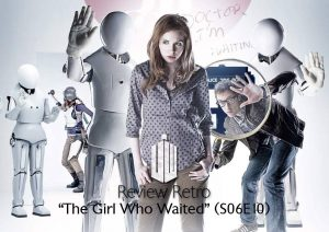 REVIEW RETRÔ: The Girl Who Waited (S06E10)