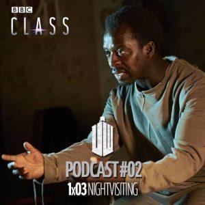 PODCAST: Class – Episódio 1×03