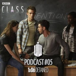 PODCAST: Class – 1×06