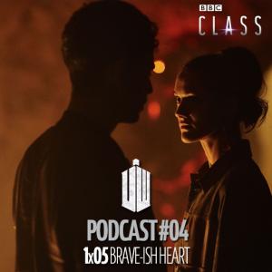 PODCAST: Class – 1×05