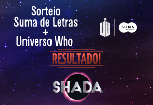 SORTEIO: EDIT – RESULTADO: Doctor Who: Shada