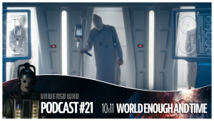 UWPodcast – #21 – 10×11 World Enough and Time