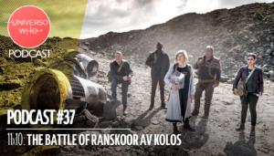 UWPodcast – #37 – The Battle of Ranskoor Av Kolos