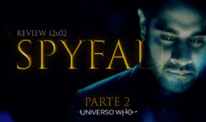 Read more about the article REVIEW 12×02 – Spyfall (Parte 2)