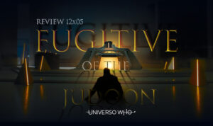 Read more about the article REVIEW 12×05 – Fugitive of the Judoon