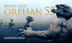 Read more about the article REVIEW 12×03 – Orphan 55