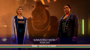 UWPodcast – #43 – 12×05 Fugitive of the Judoon