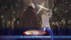 UWPodcast – #50 – Revisitando The Christmas Invasion