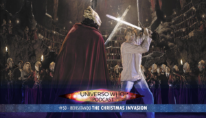 Read more about the article UWPodcast – #50 – Revisitando The Christmas Invasion