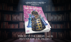 Read more about the article Podcast in the Library – #06 – Defender of the Daleks #01