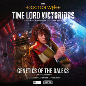 Read more about the article Time Lord Victorious: Tom Baker estrela áudio-drama Genetics of the Daleks
