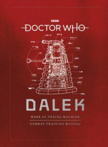 Read more about the article Manual de Treinamento de Combate Dalek já está em pré-venda