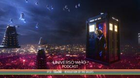 UWPodcast – #51 – 13×00 Revolution of the Daleks