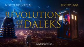 REVIEW 13×00 – Revolution of the Daleks