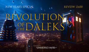 Read more about the article REVIEW 13×00 – Revolution of the Daleks