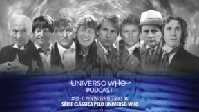 UWPodcast – #52 – O Processo de Legendas da Série Clássica pelo Universo Who